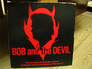 Bob Harrington's Bob and the Devil
